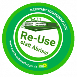 Karstadt Hermannplatz Re-Use statt Abriss